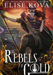 The Rebels of Gold (Loom Saga #3) Pdf Book