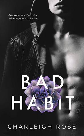 Bad Habit (Bad Love #1)