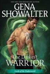 The Darkest Warrior (Lords of the Underworld, #14)