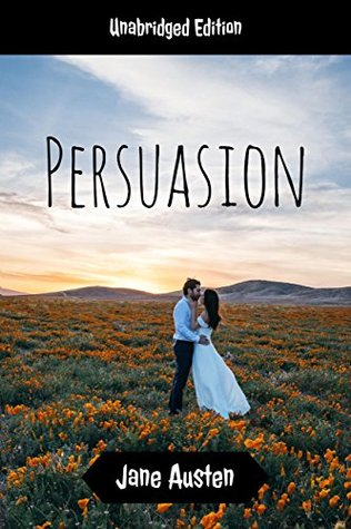 Persuasion(annotated)(English Version): With Detailed Summary and Characters List