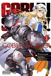Goblin Slayer, Vol. 1 (Goblin Slayer Manga, #1) Book Pdf