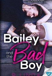 Bailey And The Bad Boy (Scandalous, #1) Book Pdf