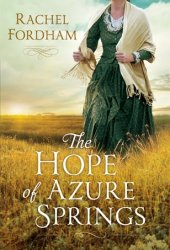 The Hope of Azure Springs Pdf Book