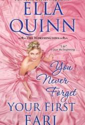 You Never Forget Your First Earl (The Worthingtons, #5) Pdf Book