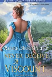 Never Deceive a Viscount (Infamous Lords, #2) Pdf Book