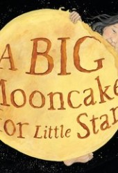 A Big Mooncake for Little Star Book Pdf