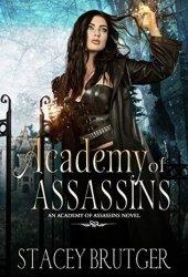 Academy of Assassins (Academy of Assassins, #1)