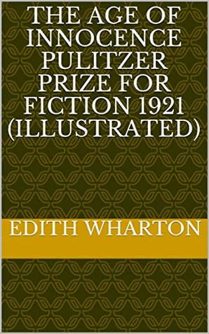 The Age of Innocence Pulitzer Prize for Fiction 1921
