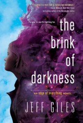 The Brink of Darkness (The Edge of Everything, #2) Pdf Book