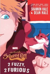 2 Fuzzy, 2 Furious (The Unbeatable Squirrel Girl, #2) Pdf Book