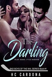 The Darling (Bad Boys of the NHL #1) Pdf Book