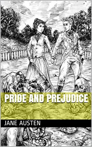 PRIDE AND PREJUDICE (Annoted)