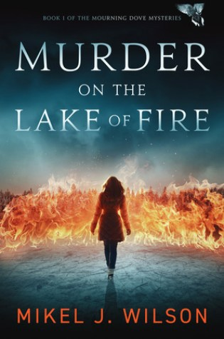 BOOK BLITZ:  MURDER ON THE LAKE OF FIRE by Mikel J. Wilson