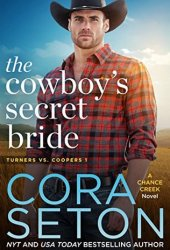 The Cowboy's Secret Bride (Turners vs Coopers, #1) Book Pdf