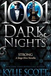 Strong (Stage Dive #4.5; 1001 Dark Nights #88) Pdf Book