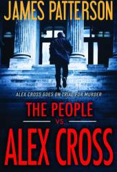 The People vs. Alex Cross (Alex Cross #25) Book Pdf