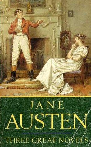 Jane Austen: Three Great Novels