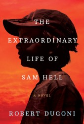 The Extraordinary Life of Sam Hell Pdf Book