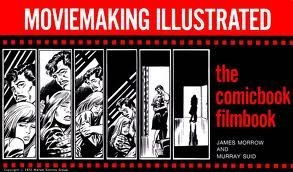 Moviemaking Illustrated; The Comicbook Filmbook
