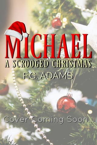 Michael: A Scrooged Christmas