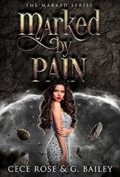 Marked By Pain (Marked, #2)