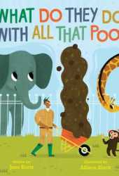 What Do They Do with All That Poo? Pdf Book