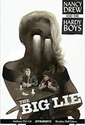 Nancy Drew and the Hardy Boys: The Big Lie Pdf Book