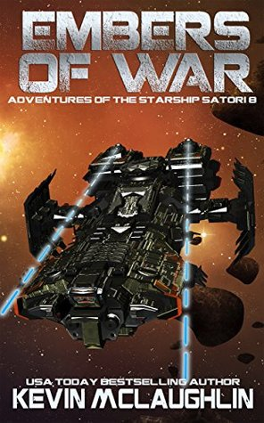Embers of War (Adventures of the Starship Satori, #8)