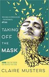 Taking off the mask: daring to be the person God created you to be