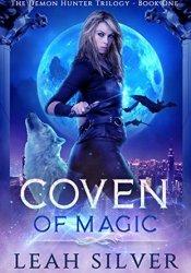 Coven Of Magic (The Demon Hunter Trilogy #1) Pdf Book