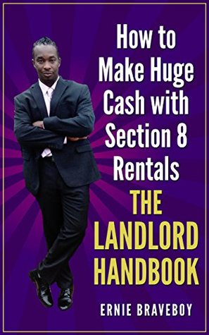 How to Make Huge Cash with Section 8 Rentals the Landlord Handbook : realestate 101