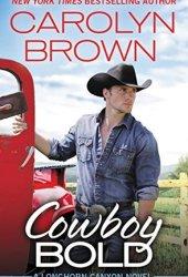 Cowboy Bold (Longhorn Canyon #1) Pdf Book