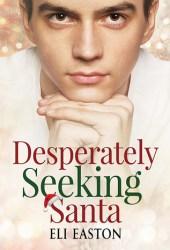 Desperately Seeking Santa Pdf Book