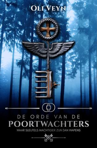 Recensie: De orde van de poortwachters ( Initiatie #1 ) van oli Veyn