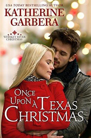 Once Upon a Texas Christmas (Whiskey River Christmas Book 4)
