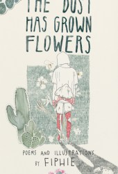 The Dust Has Grown Flowers Pdf Book