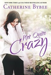 Not Quite Crazy (Not Quite, #6) Book Pdf