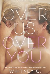 Over Us, Over You Book Pdf