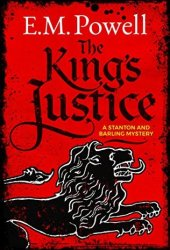 The King's Justice (Stanton & Barling, #1) Pdf Book