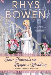 Four Funerals and Maybe a Wedding (Her Royal Spyness Mystery, # 12) Book Pdf