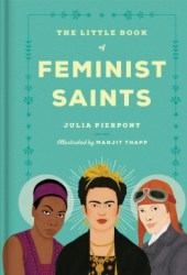 The Little Book of Feminist Saints Pdf Book