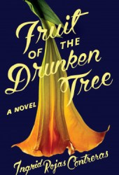 Fruit of the Drunken Tree Pdf Book