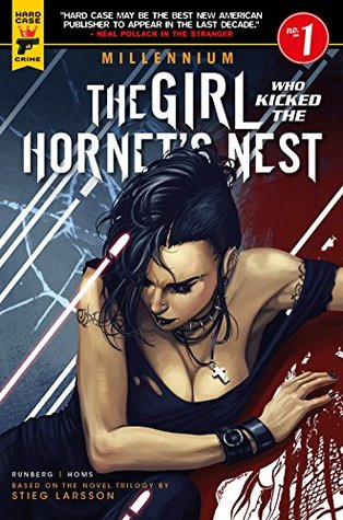 The Girl Who Kicked the Hornets Nest: Part 1 of 2