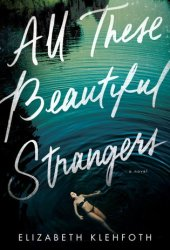 All These Beautiful Strangers Pdf Book