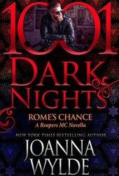 Rome's Chance (Reapers MC #6.6; 1001 Dark Nights #79)