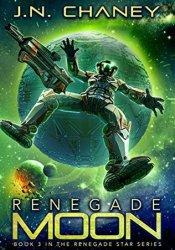 Renegade Moon (Renegade Star, #3) Pdf Book