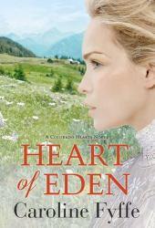 Heart of Eden (Colorado Hearts, #1) Pdf Book