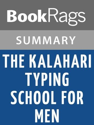 The Kalahari Typing School for Men by Alexander McCall Smith Summary & Study Guide