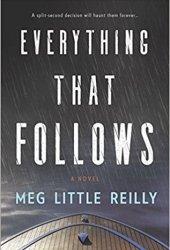 Everything That Follows Pdf Book