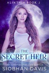 The Secret Heir (Alinthia #2) Pdf Book